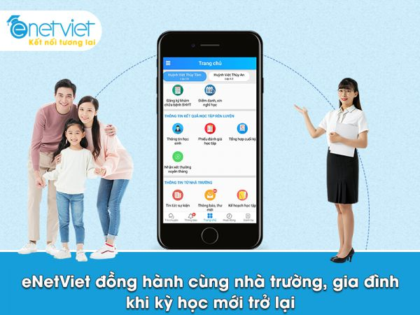 Khởi động kỳ học mới hiệu quả với ứng dụng kết nối giáo dục eNetViet