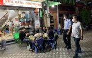 Phó Chủ tịch Hà Nội kiểm tra đột xuất trong đêm, xử phạt vi phạm phòng dịch