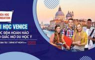 Hot: Đại học top đầu của Ý - Ca' Foscari University of Venice tuyển sinh khóa học Foundation