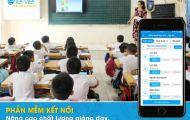 Sử dụng phần mềm kết nối giáo dục trong nhà trường mang lại những lợi ích gì?