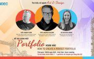 Chuyên gia hàng đầu UK hướng dẫn cách xây dựng một portfolio - hồ sơ cá nhân hoàn hảo
