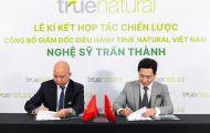 Trấn Thành chính thức trở thành Giám đốc Điều hành True Natural Việt Nam